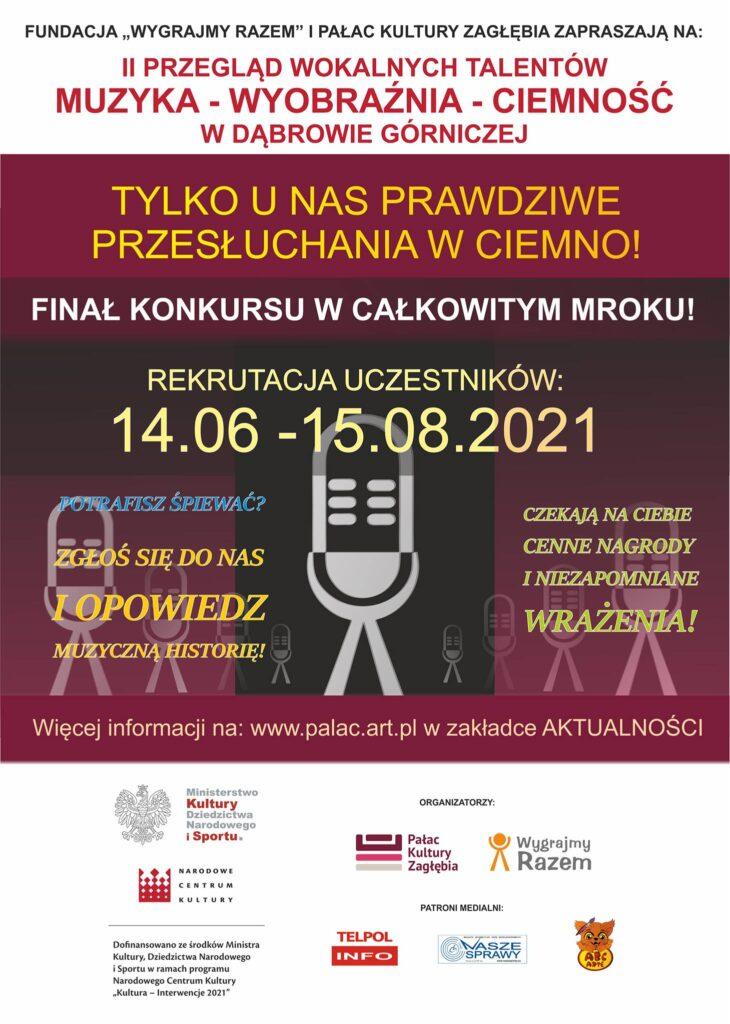 Plakat II Edycji Konkursu MUZYKA - WYOBRAŹNIA - CIEMNOŚĆ z informacją, że od 14.06 - 15.08.2021 czekamy na zgłoszenia! Projekt jest współfinansowany przez Narodowe Centrum Kultury.